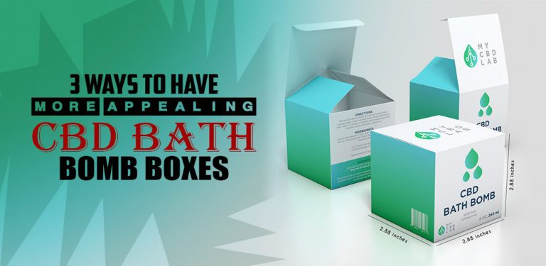 3-Ways-to-have-more-Appealing-CBD-BATH-BOMB-Boxes
