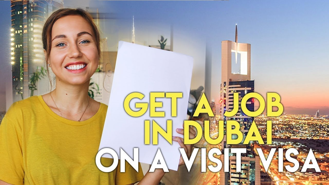 How to get a job in Dubai on a visit visa