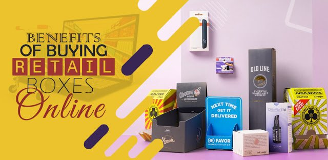 Benefits of Buying Retail Boxes Online